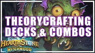 The Witchwood Theorycrafting Combos and Decks