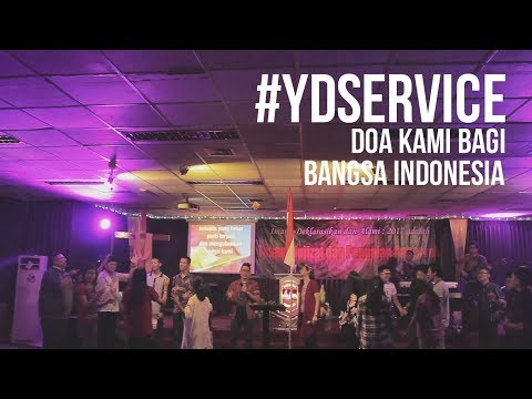 #YDSERVICE Doa Kami Bagi Bangsa Indonesia
