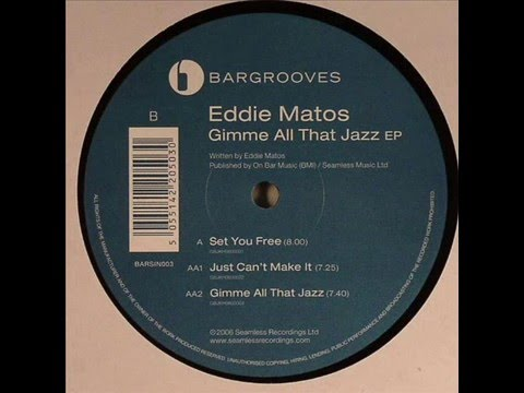 Eddie Matos  -  Gimme All That Jazz