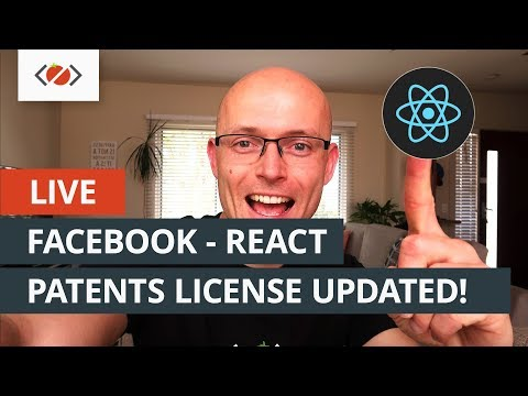 🍅 Live - Facebook React Patents license update!
