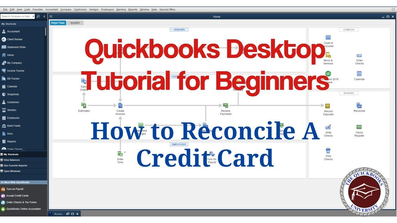 Quickbooks Desktop Tutorial for Beginners - How to Reconcile a Credit Card