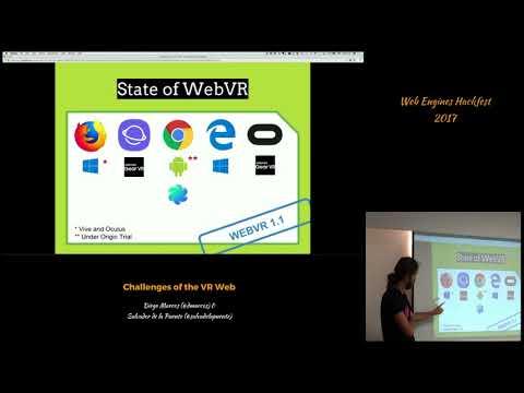 Diego Marcos & Salvador de la Puente - Challenges of the VR Web