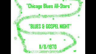 """Chicago Blues All-Stars""  ""BLUES & GOSPEL NIGHT""  - 1970"