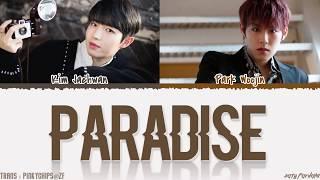 KIM JAEHWAN (김재환) - 'PARADISE' Ft. AB6IX Park Woojin Lyrics [Color Coded_Han_Rom_Eng]
