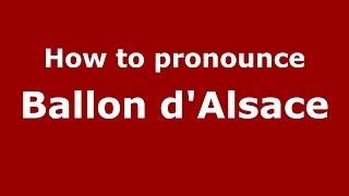 How to Pronounce Ballon d