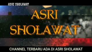 😢😢😢SHOLAWAT SEDIH .. THOHAL YAMANII!!#ASRI_SHOLAWAT