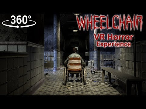 360° Horror: Wheelchair