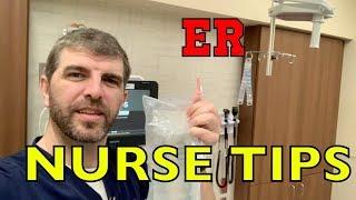 Emergency Room Nurse Tips