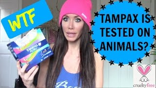Tampax is tested on animals? WTF?! I have been eating Vegan for alm...