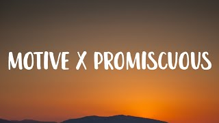 Ariana Grande - Motive × Promiscuous (Lyrics) Tell me what's your motive [TikTok Song]