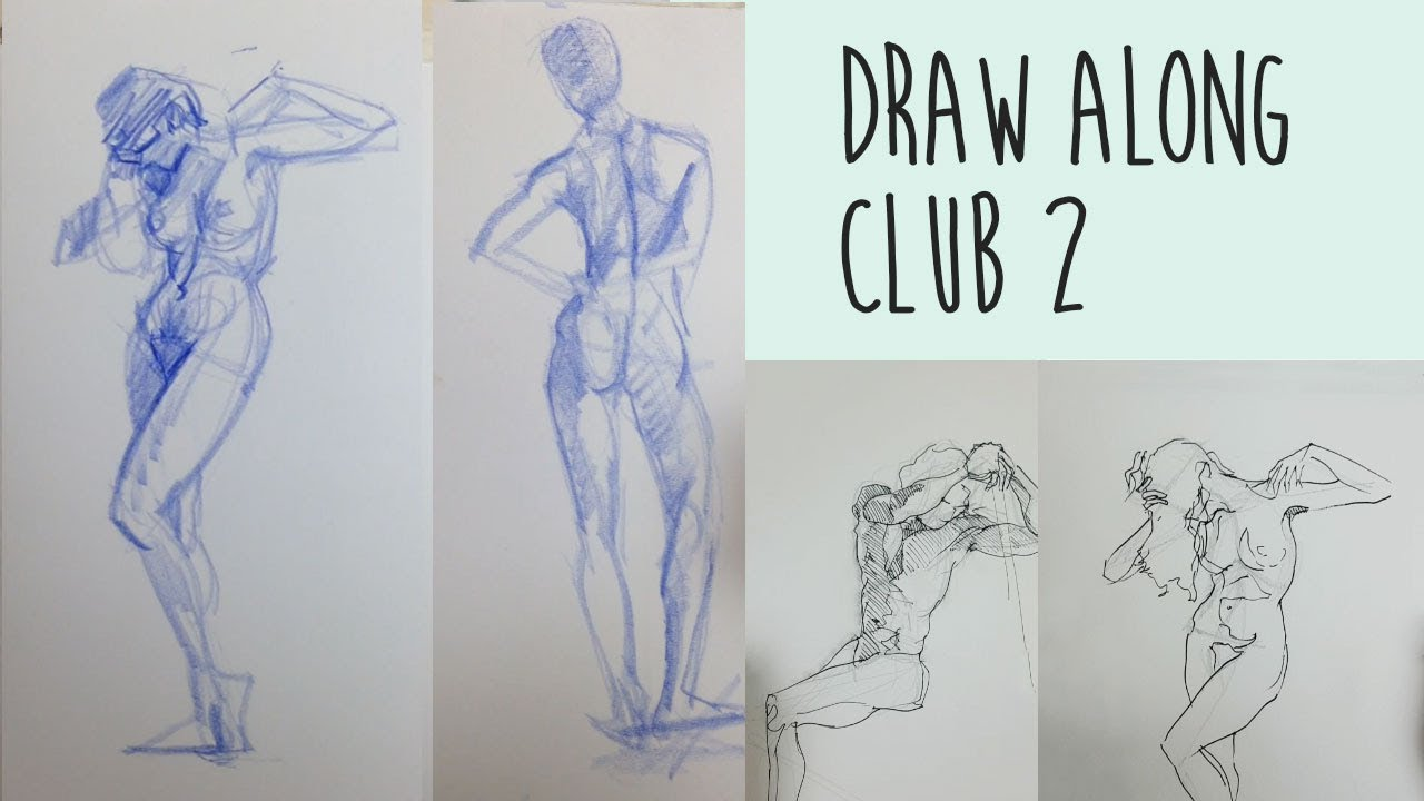 Draw Along Club 2 - REAL TIME life drawing practice - YouTube