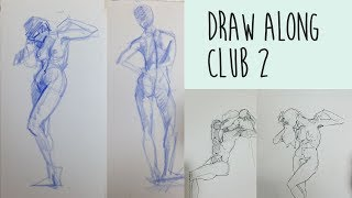Draw Along Club 2 -  REAL TIME life drawing practice