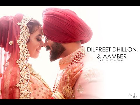 Dilpreet Dhillon + Aamber | Wedding Day | A film by Mehar | Mehar Photography | 2018