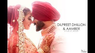 Dilpreet Dhillon + Aamber | Wedding Day | A film by Mehar | Mehar Photography | 2018