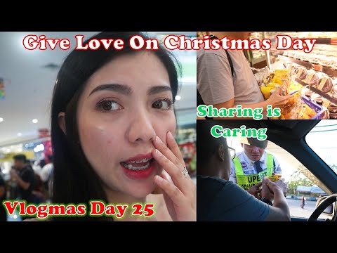 Vlogmas Day 25 - Give Love On Christmas Day + Sharing Is Caring