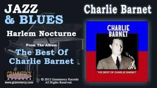 Charlie Barnet & His Orchestra - Harlem Nocturne