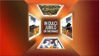 IN DULCI JUBILO on two pianos