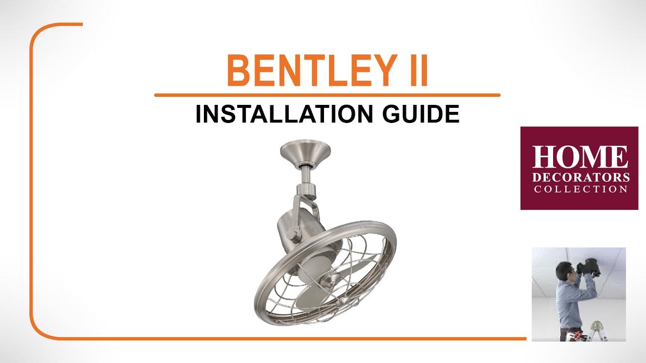 Bentley Ii Ceiling Fan Installation Guide Youtube