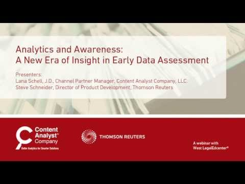Analytics and Awareness: A New Era of Insight in Early Data Assessment