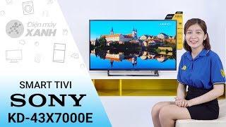 Internet Tivi Sony 4K 43 inch KD - 43X7000E - Mạnh mẽ và tinh tế