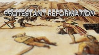 HIST 1121 Lesson 47 -  Protestant Reformation