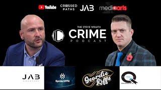 Steve Wraith True Crime Interviews Tommy Robinson