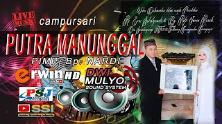 PUTRA MANUNGGAL cs // DWI MULYO sound system // ERWIN HD