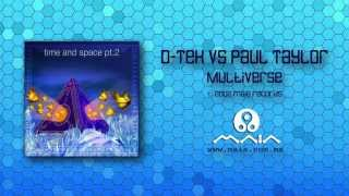 D-Tek vs Paul Taylor - Multiverse (2002, Maia Records)