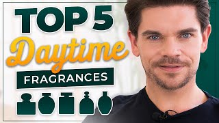 Top 5 DAYTIME Fragrances For Men | 2019