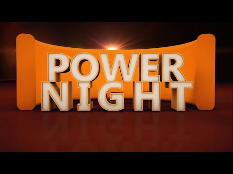 Making God's Power Work in your Life(Power Night 15/03/2018)