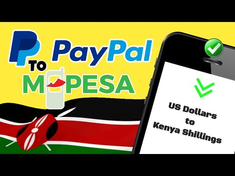 Money Transfer From PayPal to MPesa - Convert your US Dollars to Kenya Shillings in 5 minutes