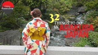 32 Things To Do In Asakusa Japan!! 「字幕付き」