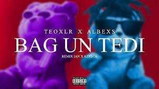 TEOXLR x ALBEXS - BAG UN BLUNT (REMIX)