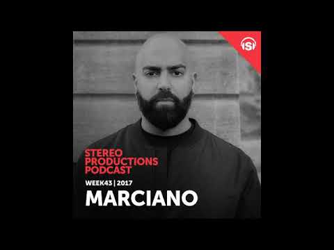 Chus & Ceballos - Stereo Productions Podcast 271 with Marciano