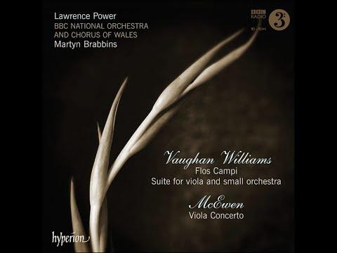 Vaughan Williams—Flos Campi & Suite for viola—Lawrence Power (viola)