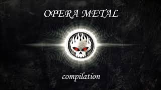 Opera Metal Music A Selection Of The Best