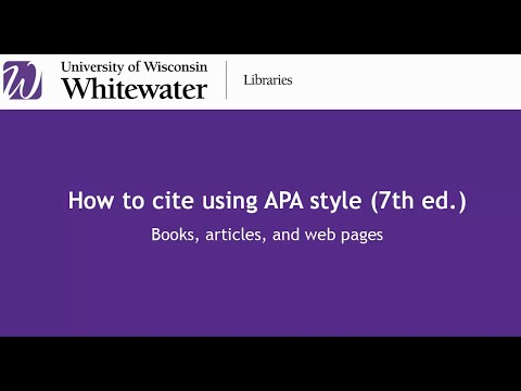 How To Cite Using APA Style (7th Ed.): Books, Articles, Web Pages
