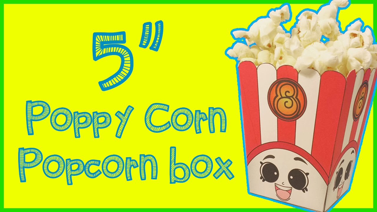 5 Poppy Corn Popcorn Box DIY Shopkins Season 2