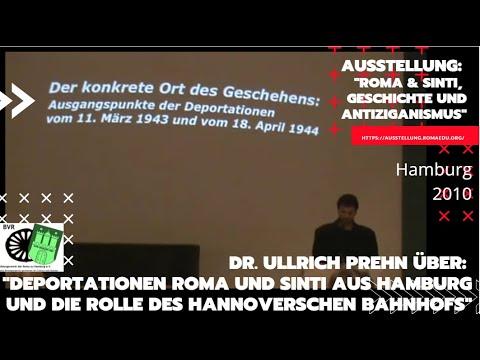 Dr. Ullrich Prehn über: 'Deportationen Roma und Sinti aus Hamburg und den Hannoverschen Bahnhofs'