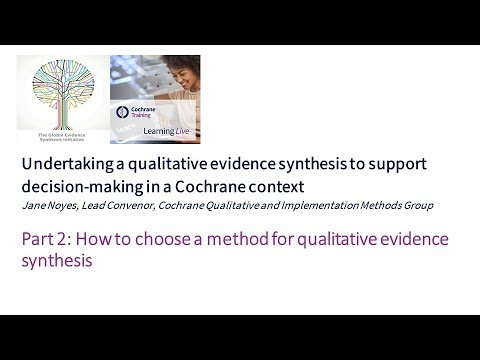 Part 2: How To Choose A Method For Qualitative Evidence Synthesis