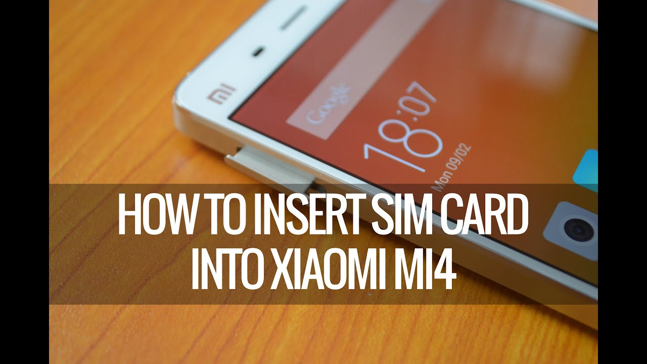 how to insert a sim card into an iphone how to insert sim card into xiaomi mi4 21377