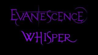 Evanescence-Whisper Lyrics (Demo 1)