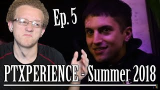 PTXPERIENCE - Summer 2018 (Episode 5) | Reaction