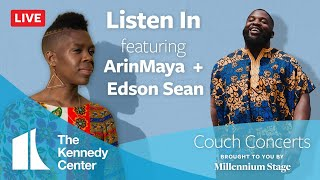 Couch Concert - Listen In - featuring ArinMaya and Edson Sean