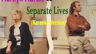 Phill Collins & Marilyn Martin - Separate Lives - Karaoke Full