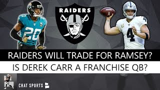 Raiders Will Trade For Jalen Ramsey? Raiders News On Derek Carr, Jon Gruden & Darren Waller In 2019