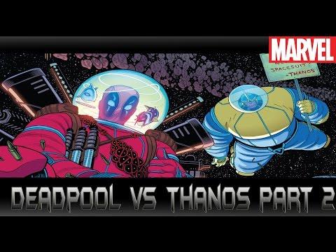 [Deadpool vs Thanos Part 2]comic world daily