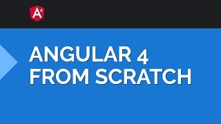 Learning Angular 4 from Scratch