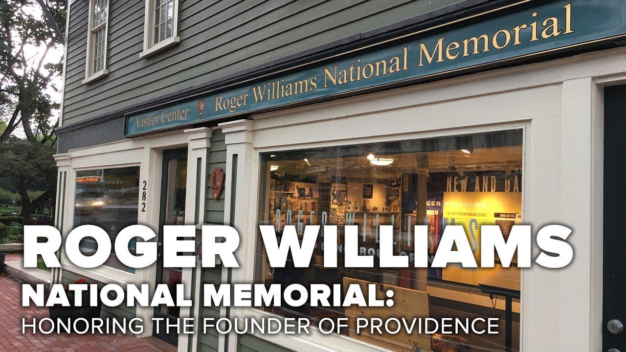 Roger Williams National Memorial: Honoring the Founder of Providence
