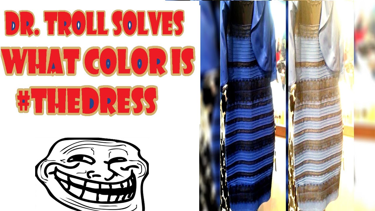 Brane games what color is the dress nigahiga reactionary